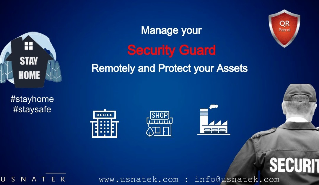 Manage your Security Guard Remotely through Mobile Phone – Adapt your Security operations and mitigate risk