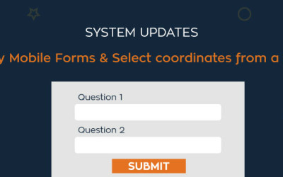 System Updates::: Copy Mobile Forms & Select Coordinates from a Map