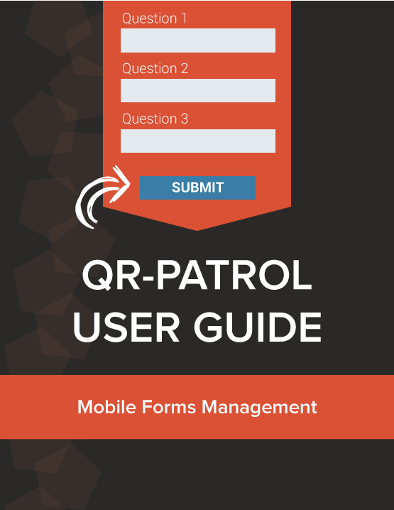 QR Patrol Forms Guide